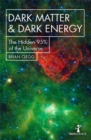 Dark Matter and Dark Energy : The Hidden 95% of the Universe - Book