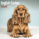 English Cocker Spaniel 2021 Wall Calendar - Book