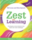 Zest for Learning : Developing curious learners who relish real-world challenges - Book