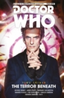 Doctor Who - The Twelfth Doctor: Time Trials : The Terror Beneath Volume 1 - Book