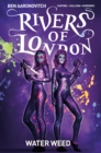 Rivers of London Volume 6 : Water Weed - Book