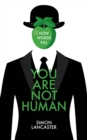 You Are Not Human : How Words Kill - eBook