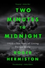Two Minutes to Midnight : 1953 - The Year of Living Dangerously - Book