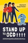 Stand Up to OCD! : A CBT Self-Help Guide and Workbook for Teens - Book