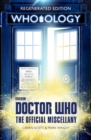Doctor Who: Who-ology : Regenerated Edition - Book