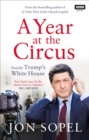 A Year At The Circus : Inside Trump's White House - Book