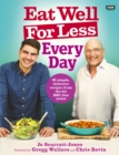 Eat Well For Less: Every Day - Book