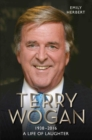 Sir Terry Wogan: A Life of Laughter - Book