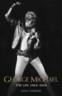 George Michael : The Life 1963-2016 - Book