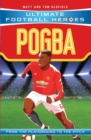 Pogba (Ultimate Football Heroes) - Collect Them All! - Book