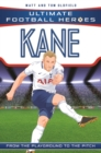 Kane (Ultimate Football Heroes) - Collect Them All! - Book
