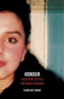 Honour : Achieving Justice for Banaz Mahmod - Book
