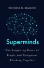 Superminds : The Surprising Power of People and Computers Thinking Together - Book
