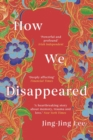 How We Disappeared - Book