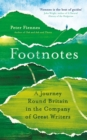 Footnotes : A Journey Round Britain in the Company of Great Writers - eBook