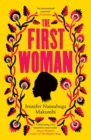 The First Woman : 'Fantastic... Packed with passion and drama' Daily Mail - Book