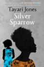 Silver Sparrow : From the Winner of the Women's Prize for Fiction, 2019 - Book