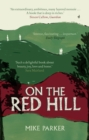 On the Red Hill : Where Four Lives Fell Into Place - Book