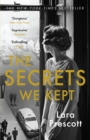 The Secrets We Kept : The sensational Cold War spy thriller - Book
