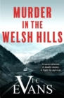 Murder in the Welsh Hills : A gripping spy thriller of danger and deceit - eBook