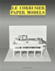 Le Corbusier Paper Models : 10 Kirigami Buildings To Cut And Fold - Book