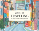 Ways of Travelling - Book