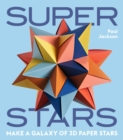 Superstars : Make a Galaxy of 3D Paper Stars - Book