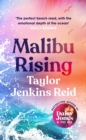 Malibu Rising : The new novel from the bestselling author of Daisy Jones & The Six - Book