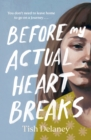 Before My Actual Heart Breaks - Book