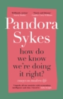 How Do We Know We're Doing It Right? : The Sunday Times bestselling essay collection - Book