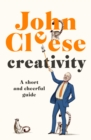 Creativity : A Short and Cheerful Guide - Book