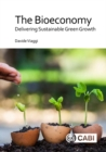 The Bioeconomy : Delivering Sustainable Green Growth - Book