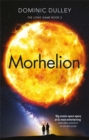 Morhelion : the second in the action-packed space opera The Long Game - Book
