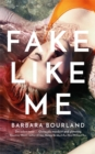 Fake Like Me - Book