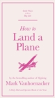 How to Land a Plane - eBook
