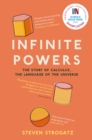 Infinite Powers : The Story of Calculus - The Language of the Universe - Book