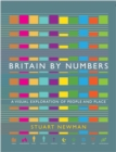 Britain by Numbers : A Visual Exploration of People and Place - Book