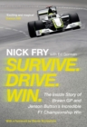 Survive. Drive. Win. : The Inside Story of Brawn GP and Jenson Button's Incredible F1 Championship Win - Book