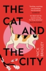 The Cat and The City : 'Vibrant and accomplished' David Mitchell - Book