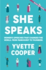 She Speaks : Women's Speeches That Changed the World, from Pankhurst to Greta - Book