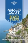 Lonely Planet Amalfi Coast Road Trips - Book