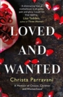 Loved and Wanted : A Memoir of Choice, Children, and Womanhood - Book