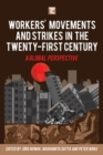 Workers' Movements and Strikes in the Twenty-First Century : A Global Perspective - eBook