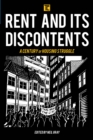 Rent and its Discontents : A Century of Housing Struggle - Book