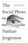 The Social Photo : On Photography and Social Media - Book