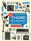 Chord Progressions (Pick Up and Play) : Learn & Write 100s of Songs - Book