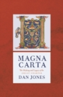 Magna Carta : The Making and Legacy of the Great Charter - Book