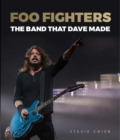 Foo Fighters : The Band that Dave Made - Book