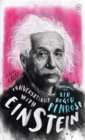 Conversations with Einstein : A Fictional Dialogue Based on Biographical Facts - Book