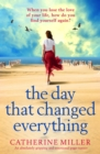 The Day that Changed Everything : An absolutely gripping and emotional page turner - eBook